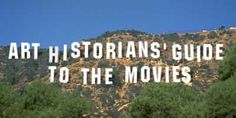 Art Historians' Guide to the Movies: Very interesting! Loads of references.