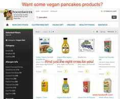 Vegan pancakes - how to find the right product  http://www.foodsniffr.com/blog/vegan-pancakes-how-to-find-the-right-product/  How you can find healthier vegan pancakes at the grocery store Craving some vegan pancakes? Discover better for you products:  	First search for Pancakes in the top search bar. 	Now you should see a set of results appear; select Vegan Diet in the left column, and guess what: you now have a