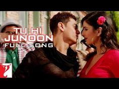 Tu Hi Junoon - Full Song - DHOOM:3 (+lista de reproducción)
