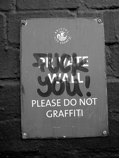 """""""Private Wall. Please do not graffiti."""""""