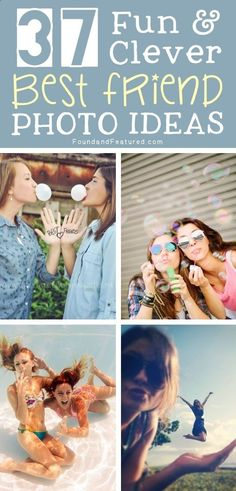 Such FUN photo ideas to take with your besties!!