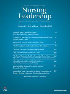 Nursing Leadership Vol. 23 The Role for Advanced Practice Nursing in Canada