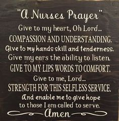 Nurse's Prayer This beautiful prayer says it all to a nurse and from a nurse! These are hand…This beautiful prayer says it all to a nurse and from a nurse! These are hand… Nursing Career, Nursing Tips, Nursing Notes, Nursing Board, Nursing Party, Nursing Graduation, Funny Nursing, Icu Nursing, Nursing Degree