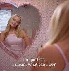 """Im perfect"""