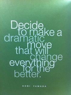 Decide...