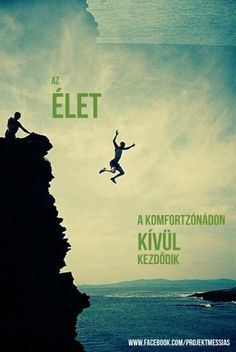 Az élet a komfortzónádon kívül kezdődik! Best Quotes, Life Quotes, Motivational Quotes, Inspirational Quotes, Affirmation Quotes, Thoughts And Feelings, How To Stay Motivated, Motto, Picture Quotes