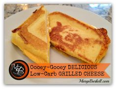 Low Carb Grilled Cheese is Ooey-Gooey Delicious! | Marge Burkell
