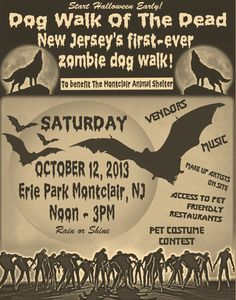 Dog Walk of the Dead: NJ's 1st ever Zombie Dog Walk. Fundraiser, Adoption & Fun!