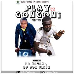 "Undisputed Dj Hazan x Dj Don Flash - ""PLAY vs GONGONI MIXTAPE"" 