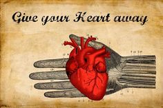 Give Your heart away !!  Collage  From Henri Banks