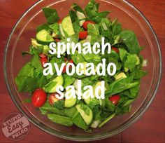 http://stupideasypaleo.com/2013/04/25/easy-paleo-meals-018-spinach-avocado-lime-salad/ Easy Paleo Meal 018: Spinach Avocado Lime Salad