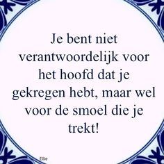 E-mail - Roel Palmaers - Outlook Wall Quotes, Words Quotes, Me Quotes, Funny Quotes, Sayings, Great Jokes, Dutch Quotes, One Liner, Verse