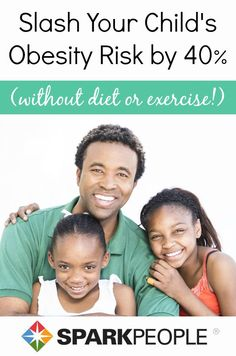 3 VERY simple things any parent can do to help their children maintain a healthy weight (without changing your diet or even having them exercise!) | via @SparkPeople #kid #family #health