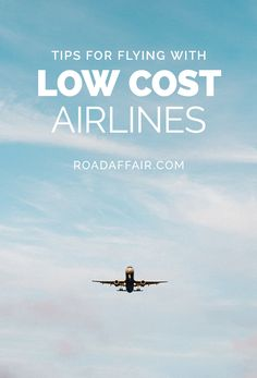 Here are some of our favorite travel tips for flying with budget airlines. Pay 0% in airline fee with the help of our guide!