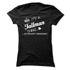 Its A TALLMAN Thing - #hoodies for teens #cat hoodie. CHEAP PRICE => https://www.sunfrog.com/Names/Its-A-TALLMAN-Thing-zzyuq-Ladies.html?68278