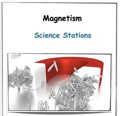 Magnetism Science Stations consists of 5 science stations. Stations are suitable for group work and a range of ages due to concept cross cutting curriculum. Science Stations: Making a compass. Making of a fishing pond. 5th Grade Science, Stem Science, Physical Science, Earth Science, Life Science, Science Classroom, Teaching Science, Teaching Resources, Science Lesson Plans