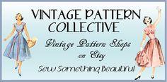 Vintage Pattern Collective - Vintage Sewing Patterns over 50 different Etsy shops selling vintage patterns