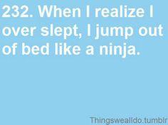 Ninja. Haha