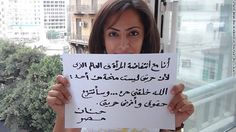 """""""I am with the uprising of women in the Arab world because my freedom is not a gift from anyone,"""" wrote Hanan, from Egypt. """"I was created free and I will take my rights and impose my freedom.""""  ::  CNN"""