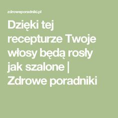 Czerwona cebula. Dzięki tej recepturze Twoje włosy będą rosły jak szalone | Zdrowe poradniki Hair Growth, Remedies, Food And Drink, Health Fitness, Hair Beauty, Skin Care, Tips, Lifestyle, Makeup