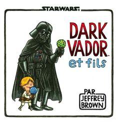 Dark Vador et Fils de Jeffrey Brown