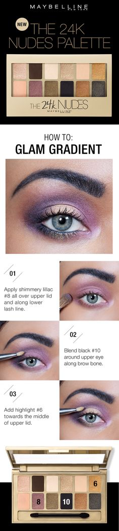 Get this gorgeous gradient eye look in three easy steps using the Maybelline Nudes Palette! First, apply the shimmery lilac shade all over the upper lid and along the lower lash line. Next, blend black around the upper eye along the brow bone to dee Love Makeup, Makeup Tips, Beauty Makeup, Makeup Looks, Hair Beauty, Makeup Tutorials, Eye Palette, Eyeshadow Palette, Nude Eyeshadow