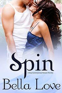 Spin, uber-sexy contemporary romance