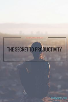 This is the secret on how to be a more #Productive and #Happy person.
