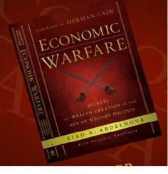 Economic Warfare Book:  Strips away the veneer to reveal the true agenda behind our expanding central government  Describes the damage that has been inflicted upon the American economy in the last few years, making the case for the indisputable charge that we are involved in an economic war for survival  Details Abdelnour's personal strategies and vehicles for wealth creation, and outlines tools that can be used on a global scale