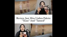 "Review: Just Miss Umbra Palette ""Tease"" and ""Tanned"""