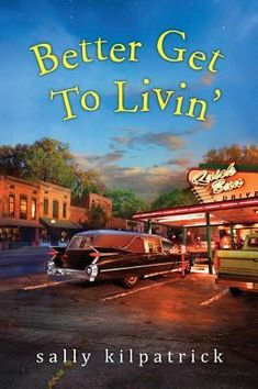 Better Get To Livin' is the latest novel by Sally Kilpatrick.  Check out my review! http://bibliophileandavidreader.blogspot.com/2016/06/better-get-to-livin.html