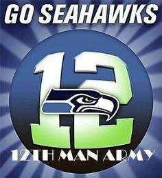 *Seahawks 12th Man Army!