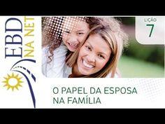 O Papel da Esposa na Família - EBD na Net - EBDWeb
