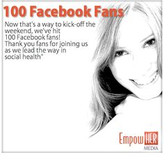 Now that's a way to kick-off the weekend, we've hit 100 Facebook fans! Thank you fans for joining us as we lead the way in social health. Like Facebook, Health And Wellness, The 100, Fans, Health Fitness