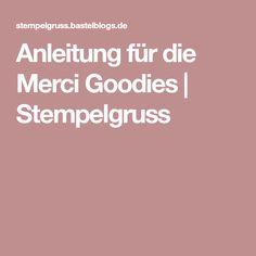 Anleitung für die Merci Goodies | Stempelgruss