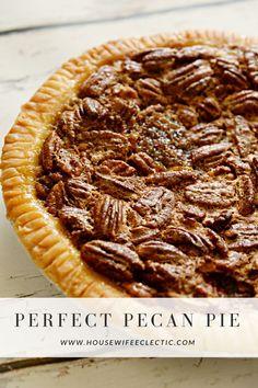 Perfect Pecan Pie -
