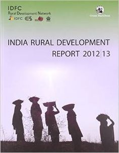 INDIA RURAL DEVELOPMENT REPORT 2012-2013