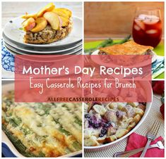 Mothers Day Recipes 14 Easy Casserole Recipes for Brunch