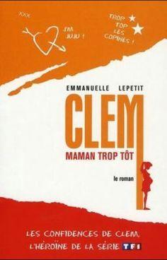 Clem maman trop tôt - Première partie - 1. Liberté #wattpad #roman-pour-adolescents