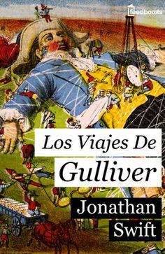 """Los viajes de Gulliver de Jonathan Swift Descargar en EPUB, también disponible para Kindle y en PDF  Los viajes de Gulliver (1726) es una novela satírica de Jonathan Swift. Presentándose como el """"Dr. Lemuel Gulliver"""", pretendió divulgar sus viajes en los que se encuentra con una serie de culturas extrañas. Este estilo literario de la divulgación de viajes era común en ese entonces, incluyendo la invención de culturas extrañas y """"salvajes"""","""