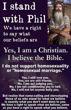 I stand with Phil Robertson #duckdynasty #Christian #Christianity #Bible