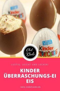 Kinder Überraschungs-Ei Eis!  Das ist ein tolles Idee für die nächste Kinder-Party im Sommer!