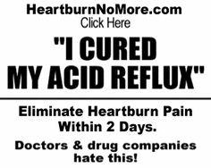 heart burn no more !!