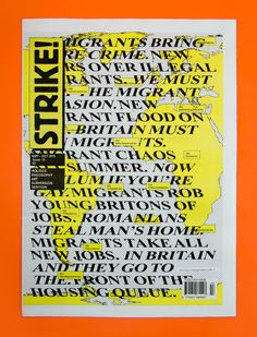Magazine London Barnbrook designed the cover of the September–October 2015 issue of Strike! The aesthetic is a continuation. David Bowie Album Covers, Jonathan Barnbrook, 20th Century Music, Refugee Crisis, Album Cover Design, Environmental Graphics, Exhibition Poster, Design Museum, Little Books