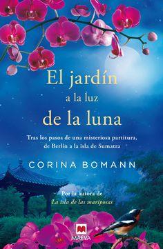 Reseña de El jardín a la luz de la luna, Corina Bomann, en el blog Melodías por Escrito, que puedes leer completa en el siguiente link:  http://www.melodiasporescrito.com/2014/07/resena-el-jardin-la-luz-de-la-luna.html