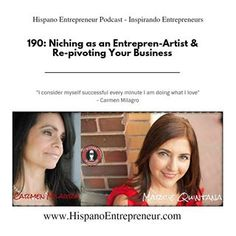 Carmen Milagro chats with Hispano Entrepreneur about the entrepreneurial journey. Things you will learn from this chat:  ✔︎ Fearlessness keeps you young & vibrant. ✔︎ Age gives you your perspective. ✔︎ Authenticity keeps you moving and focused.  Thank you for pinning! Click on picture to listen to this inspiring chat! Get inspired & take action today!