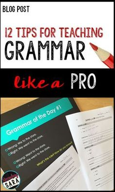 Blog Post - 12 Tips for Teaching Grammar like a Pro - ideas for English teachers in middle and high school!