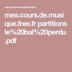 mes.cours.de.musique.free.fr partitions le%20bal%20perdu.pdf