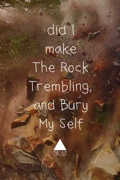 Just Bury my self, i love you #TremblingRock #landslide