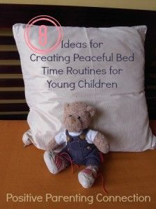 Bedtime routine positive parenting.  Helping kids with winding down at night.